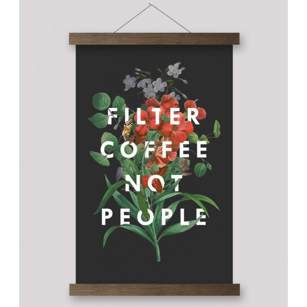 Filter Coffee NOT People (plakat 28x43)
